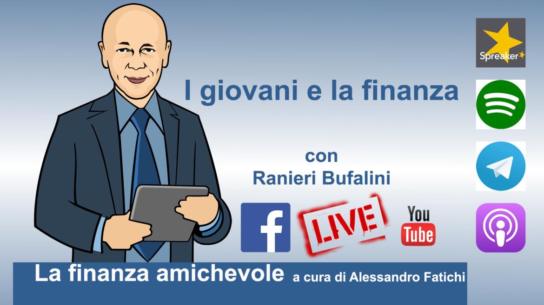 I giovani e la finanza, con Ranieri Bufalini