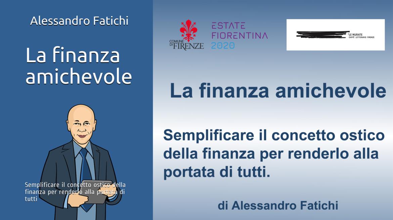 """Presentazione del libro """"La finanza amichevole"""" – 6 ottobre 2020"""